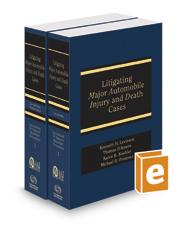 Litigating Major Automobile Injury and Death Cases, 2016-2017 ed. (AAJ Press)