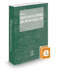 West's South Dakota Criminal and Motor Vehicle Law, 2017 ed.