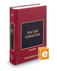 New York Contract Law (Vol. 28, New York Practice Series)