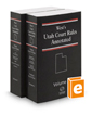 West's® Utah Court Rules Annotated, 2017 ed.