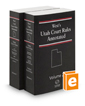 West's® Utah Court Rules Annotated, 2019 ed.