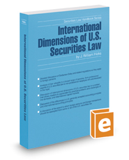 International Dimensions of U.S. Securities Law, 2017 ed. (Securities Law Handbook Series)