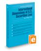 International Dimensions of U.S. Securities Law, 2017 ed. (Securities Law Handbook Series)