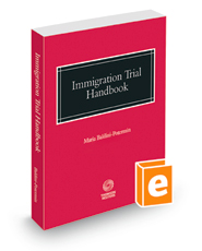 Immigration Trial Handbook, 2016 ed.