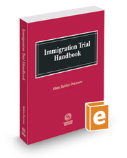 Immigration Trial Handbook, 2019 ed.