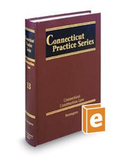 Connecticut Construction Law (Vol. 13, Connecticut Practice Series)