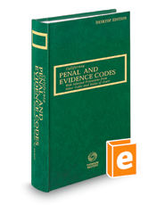 California Penal and Evidence Codes, 2019 ed. (California Desktop Codes)