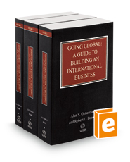 Going Global: A Guide to Building an International Business, 2020-2021 ed.