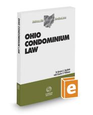 Ohio Condominium Law, 2016-2017 ed. (Baldwin's Ohio Handbook Series)
