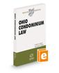 Ohio Condominium Law, 2020-2021 ed. (Baldwin's Ohio Handbook Series)