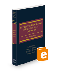 Representation Before the United States Tax Court, 2021-2022 ed.