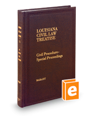 Civil Procedure—Special Proceedings (Vol. 1A, Louisiana Civil Law Treatise Series)