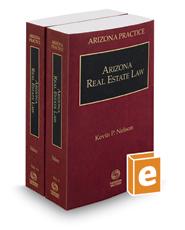 Arizona Real Estate Law, 2017-2018 ed. (Vol. 11 & 11A, Arizona Practice Series)