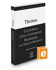 California Civil Courtroom Handbook and Desktop Reference, 2018 ed.