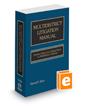 Multidistrict Litigation Manual: Practice Before the Judicial Panel on Multidistrict Litigation, 2016 ed.