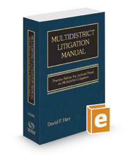 Multidistrict Litigation Manual: Practice Before the Judicial Panel on Multidistrict Litigation, 2020 ed.