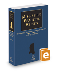 Mississippi Insurance Law and Practice, 2016 ed. (Mississippi Practice Series)