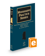Mississippi Insurance Law and Practice, 2021 ed. (Mississippi Practice Series)