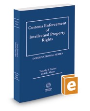 Customs Enforcement of Intellectual Property Rights, 2017 ed.