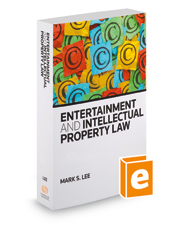 Entertainment and Intellectual Property Law, 2018 ed.