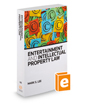 Entertainment and Intellectual Property Law, 2019-2020 ed.
