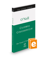 California Confessions Law, 2021-2022 ed. (The Expert Series)