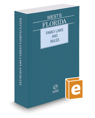 West's Florida Family Laws and Rules, 2021 ed.