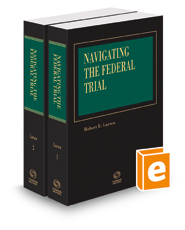 Navigating the Federal Trial, 2018 ed.