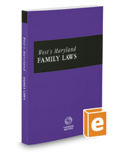 West's Maryland Family Laws, 2018-2019 ed.