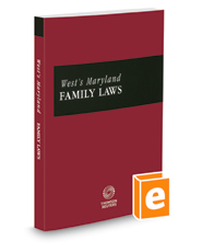 West's Maryland Family Laws, 2020-2021 ed.