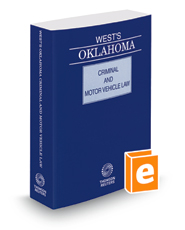 West's Oklahoma Criminal and Motor Vehicle Law, 2016 ed.