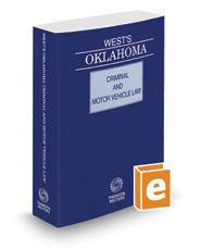 West's Oklahoma Criminal and Motor Vehicle Law, 2017 ed.