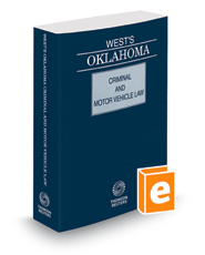 West's Oklahoma Criminal and Motor Vehicle Law, 2018 ed.