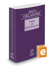 West's Oklahoma Criminal and Motor Vehicle Law, 2019 ed.