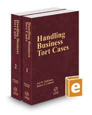 Handling Business Tort Cases, 2020 ed.
