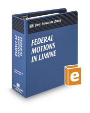 Federal Motions in Limine (The Rutter Group Civil Litigation Series)