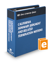 California Summary Judgment and Related Termination Motions (The Rutter Group Civil Litigation Series)