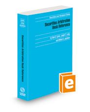 Securities Arbitration Desk Reference, 2021-2022 ed. (Securities Law Handbook Series)