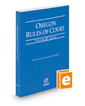 Oregon Rules of Court - Local, 2017 ed. (Vol. III, Oregon Court Rules)