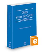 Ohio Rules of Court - Local, 2022 ed. (Vol. III, Ohio Court Rules)