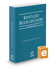 Kentucky Rules of Court - Local, 2017 ed. (Vol. III, Kentucky Court Rules)
