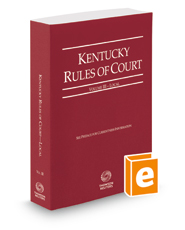 Kentucky Rules of Court - Local, 2018 ed. (Vol. III, Kentucky Court Rules)