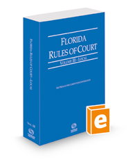 Florida Rules of Court - Local, 2021 ed. (Vol. III, Florida Court Rules)
