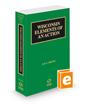 Wisconsin Elements of an Action, 2021-2022 ed. (Vol. 14, Wisconsin Practice Series)