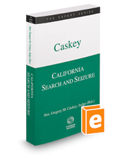 California Search and Seizure, 2016 ed. (The Expert Series)