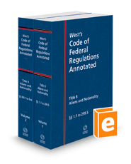 West's Code of Federal Regulations Annotated Title 8, Aliens and Nationality, 2021 ed.