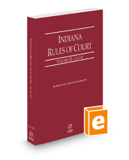 Indiana Rules of Court - Local, 2021 ed. (Vol. III, Indiana Court Rules)