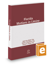 Florida Motions in Limine, 2016 ed.