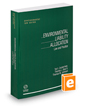 Environmental Liability Allocation: Law and Practice, 2020-2021 ed. (Environmental Law Series)