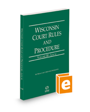 Wisconsin Court Rules and Procedure - Local, 2022 ed. (Vol. III, Wisconsin Court Rules)